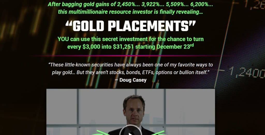 Gold Placements (Stansberry Research)