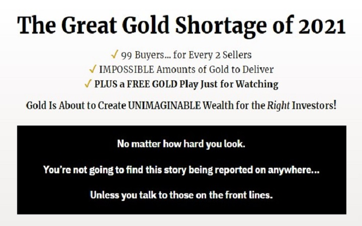 The Great Gold Shortage of 2021