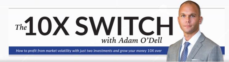 Adam O'Dell's The 10X Switch